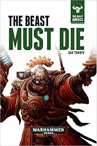 Warhammer 40k - The Beast Must Die Audiobook Free