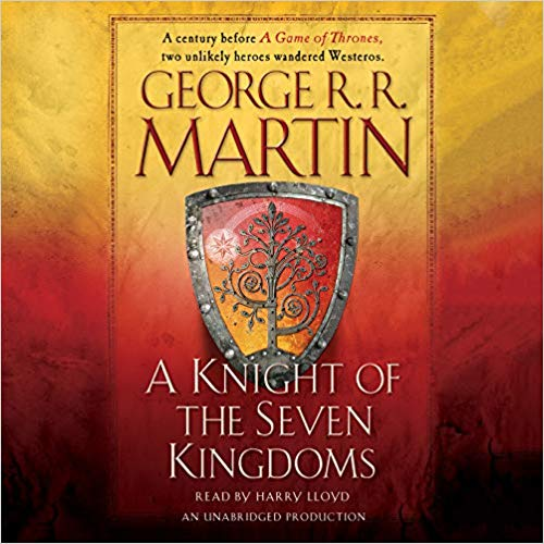 George R. R. Martin - A Knight of the Seven Kingdoms Audiobook Free